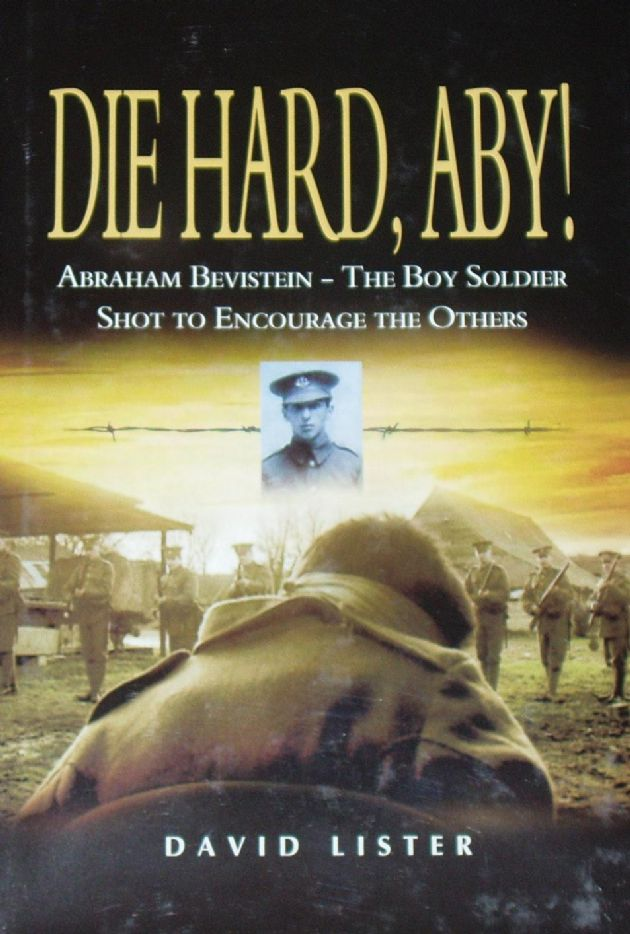 Die Hard, Aby! Abraham Bevistein - The Boy Soldier Shot to Encourage the Others